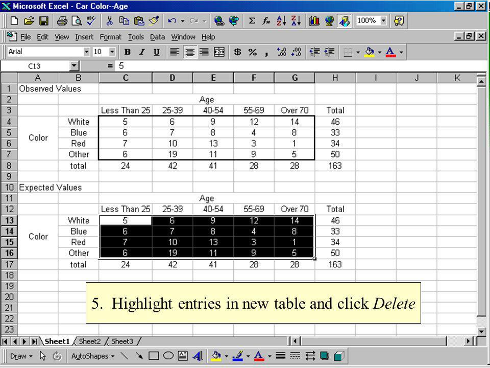5. Highlight entries in new table and click Delete
