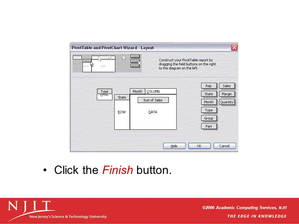 ©2006 Academic Computing Services, NJIT Click the Finish button.