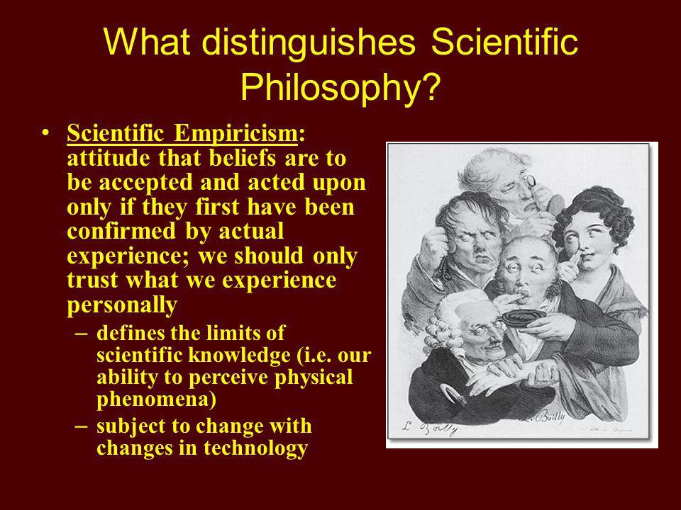 What distinguishes Scientific Philosophy.