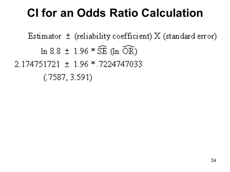 CI for an Odds Ratio Calculation 34