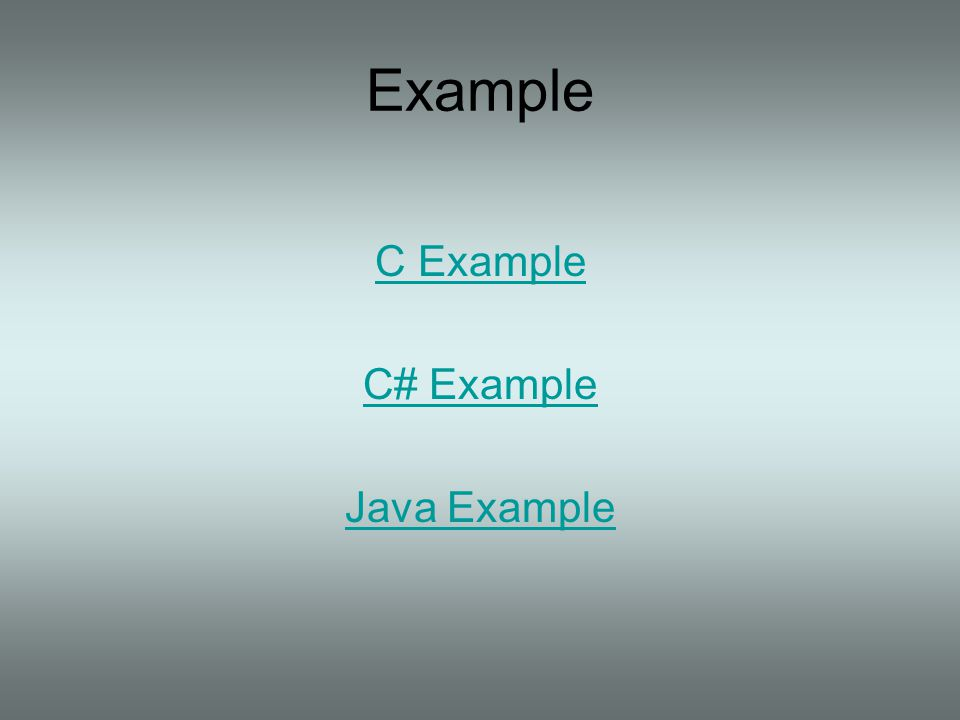 Example C Example C# Example Java Example