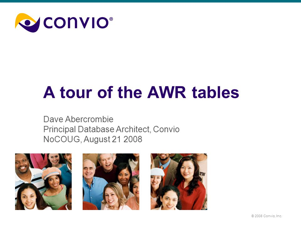 © 2008 Convio, Inc.Agenda What is AWR. How can you benefit from AWR.