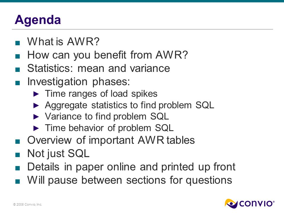 © 2008 Convio, Inc. Agenda What is AWR. How can you benefit from AWR.