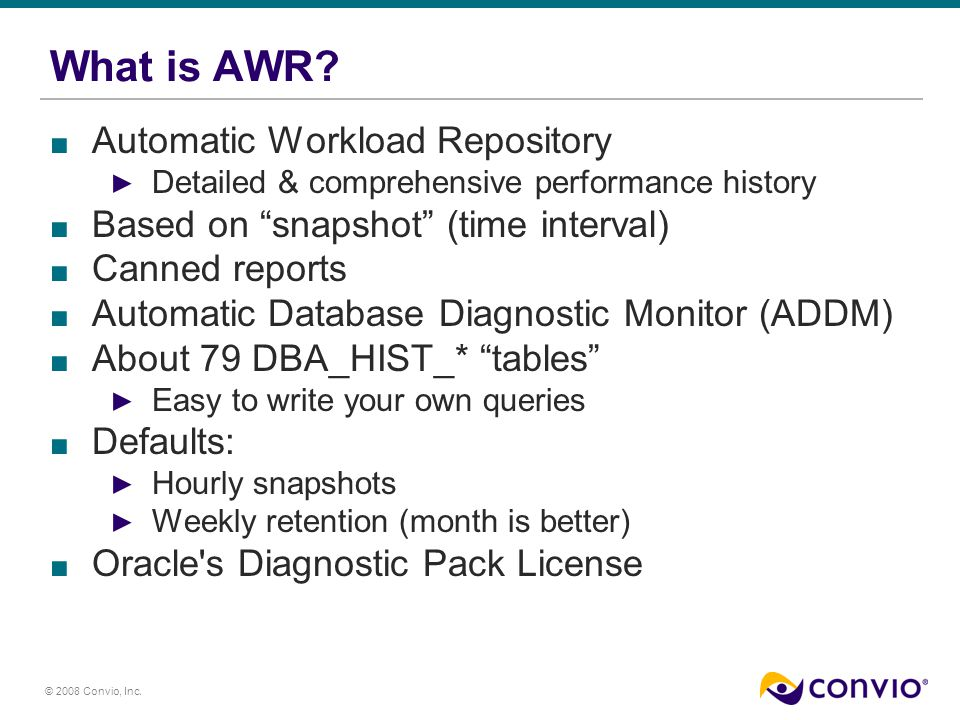 © 2008 Convio, Inc. What is AWR.