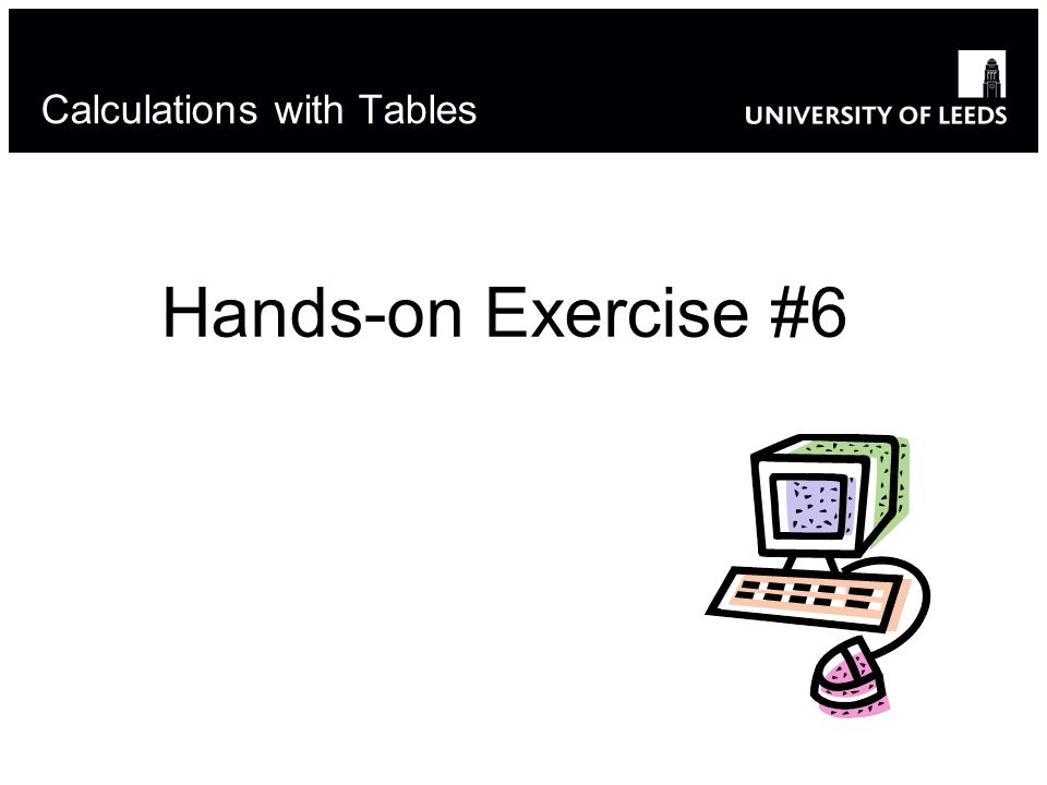 Calculations with Tables Hands-on Exercise #6 18