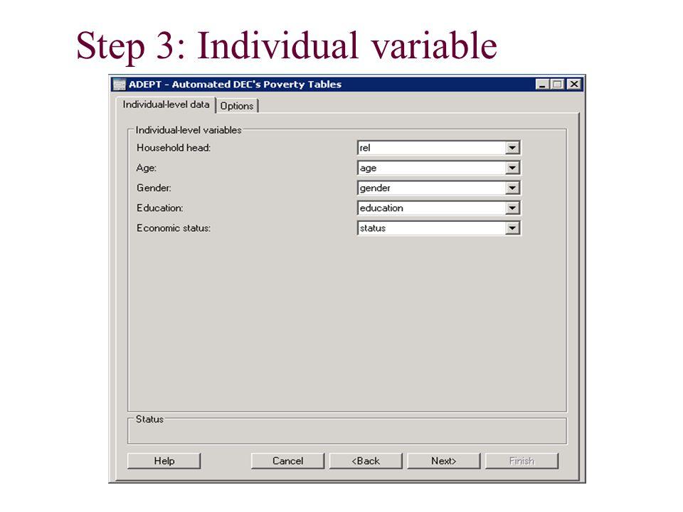 Step 3: Individual variable