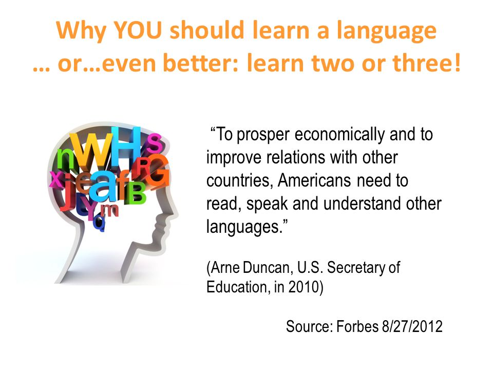 Why YOU should learn a language … or…even better: learn two or three.