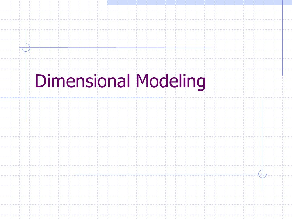 Dimensional Models A denormalized relational model Made up of tables with attributes Relationships defined by keys and foreign keys Organized for understandability and ease of reporting rather than update Queried and maintained by SQL or special purpose management tools.