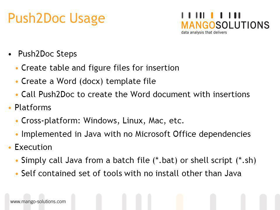 Push2Doc Usage Push2Doc Steps Create table and figure files for insertion Create a Word (docx) template file Call Push2Doc to create the Word document with insertions Platforms Cross-platform: Windows, Linux, Mac, etc.