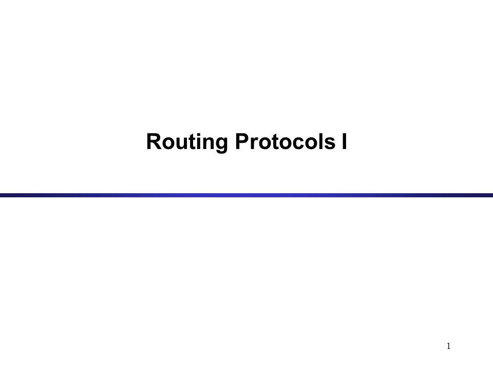 1 Routing Protocols I