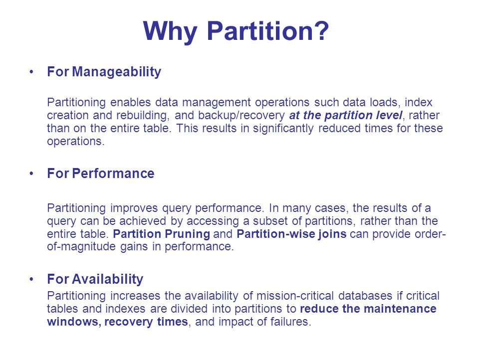 Decisions and Challenges License cost of Partitioning option (~11,000$ per CPU) Number of Partitions.
