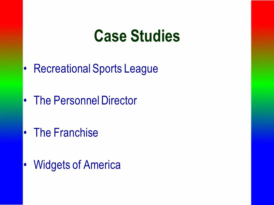 Case Studies Recreational Sports League The Personnel Director The Franchise Widgets of America
