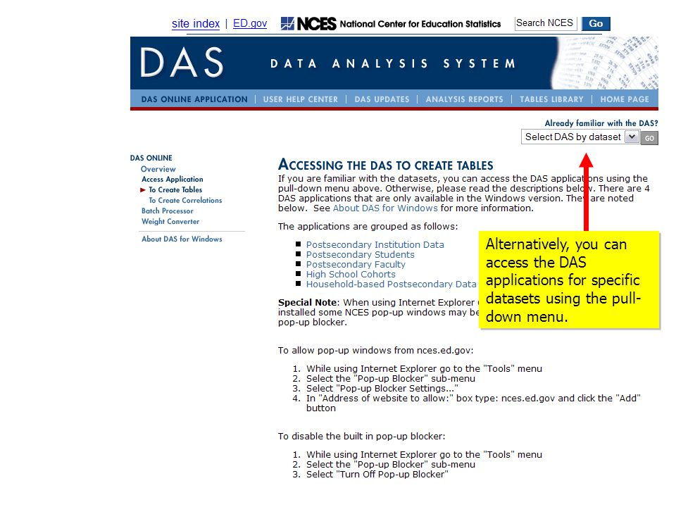 Alternatively, you can access the DAS applications for specific datasets using the pull- down menu.