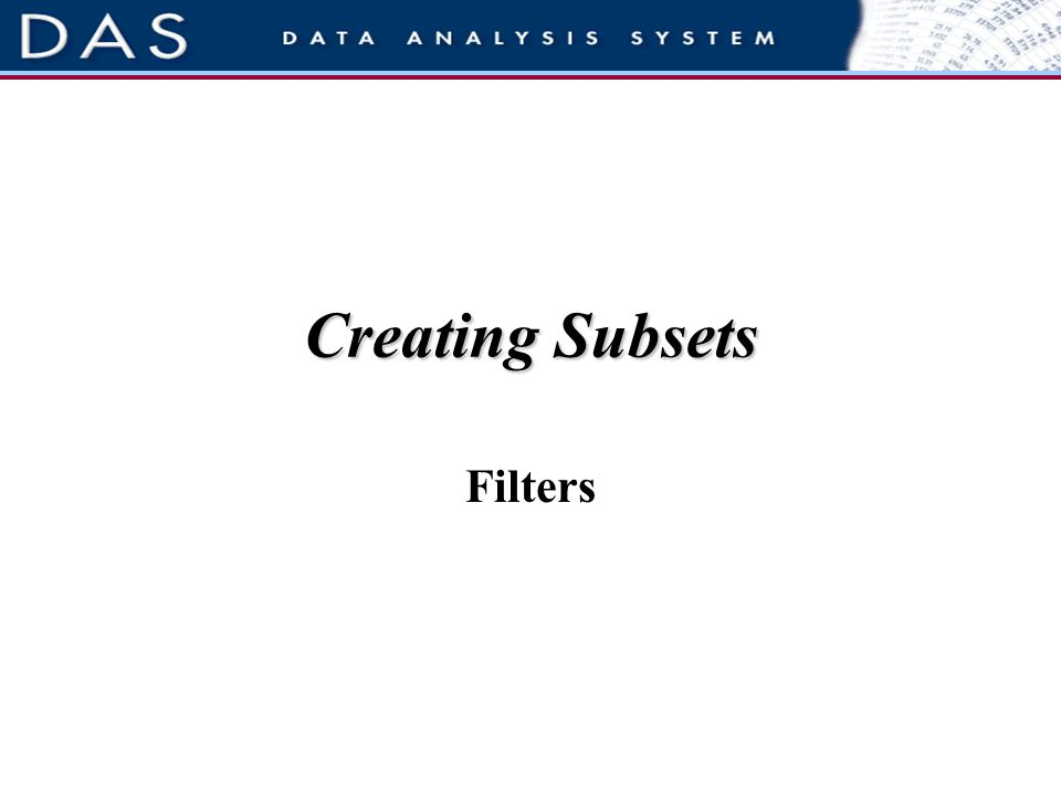 Creating Subsets Filters