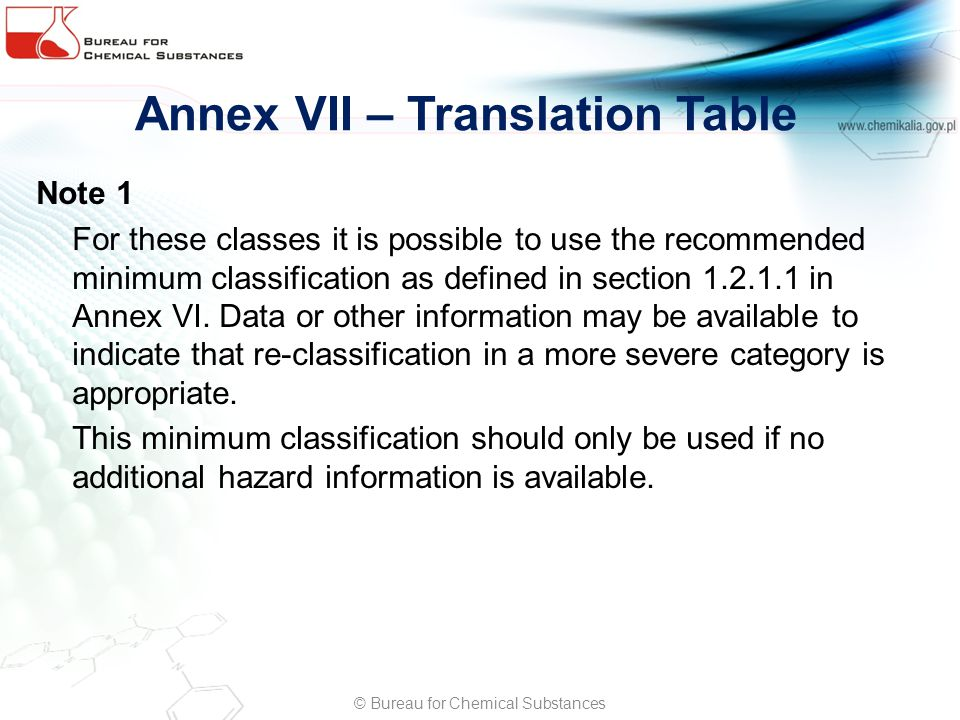 Annex VII – Translation Table Note 1 For these classes it is possible to use the recommended minimum classification as defined in section 1.2.1.1 in Annex VI.