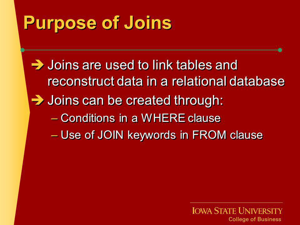 Cartesian Join Created by omitting joining condition in the WHERE clause or through CROSS JOIN keywords in the FROM clause Results in every possible row combination (m * n) Created by omitting joining condition in the WHERE clause or through CROSS JOIN keywords in the FROM clause Results in every possible row combination (m * n)
