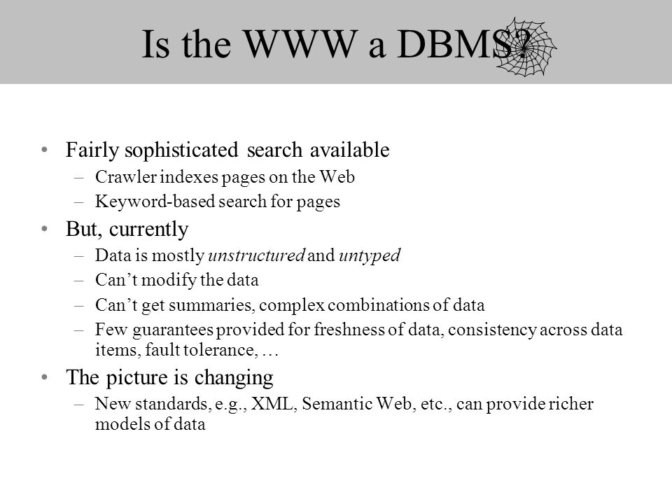 Is the WWW a DBMS.