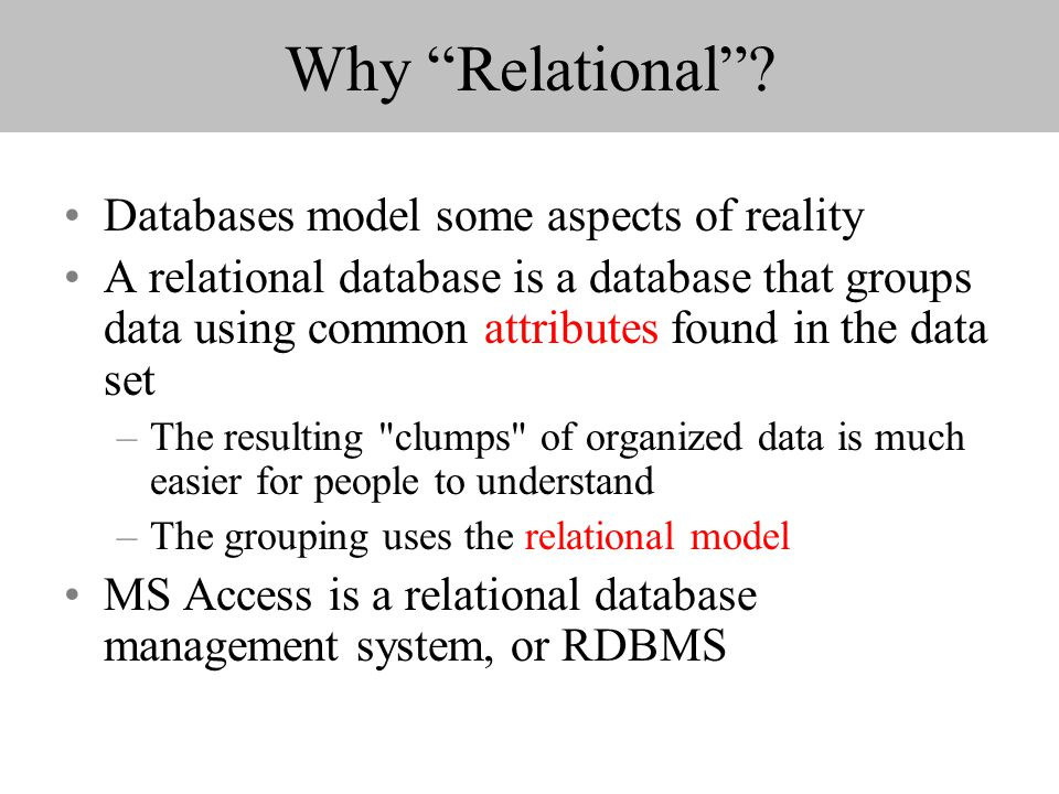 Why Relational.