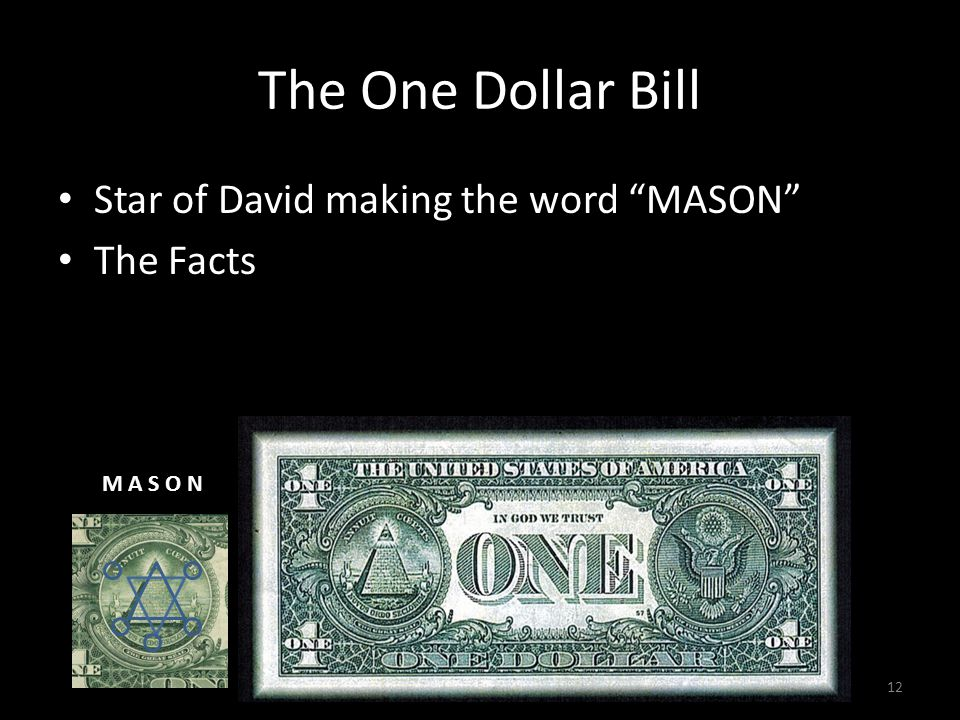 The One Dollar Bill Star of David making the word MASON The Facts 12 M A S O N