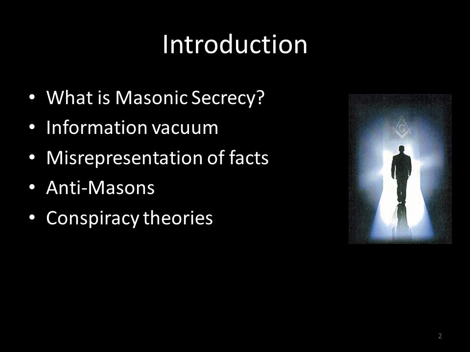 Introduction What is Masonic Secrecy.