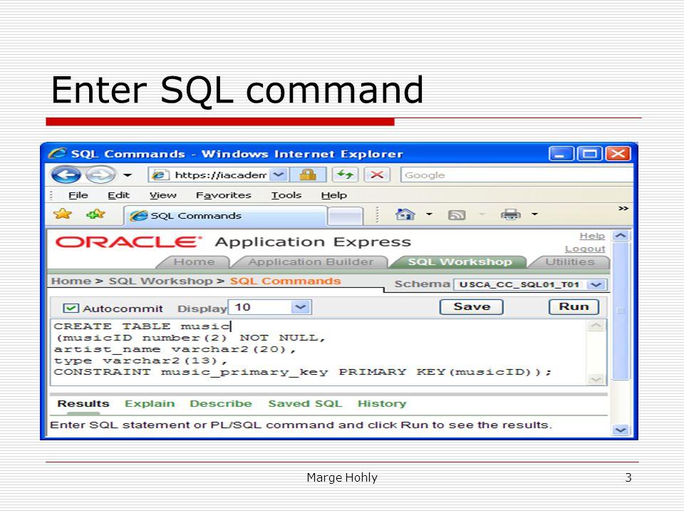 Marge Hohly3 Enter SQL command