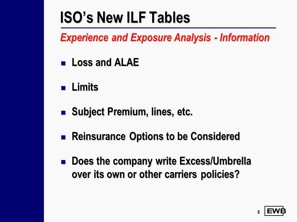 5 Loss and ALAE Loss and ALAE Limits Limits Subject Premium, lines, etc. Subject Premium, lines, etc. Reinsurance Options to be Considered Reinsurance