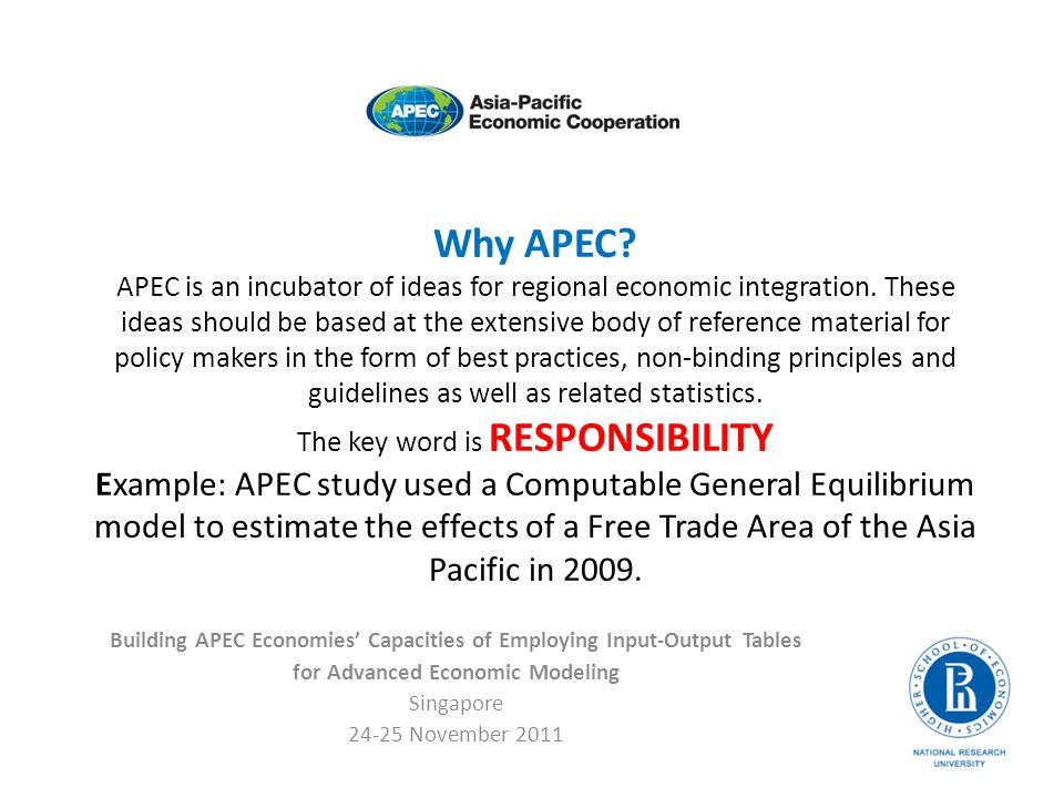 Why APEC.APEC is an incubator of ideas for regional economic integration.