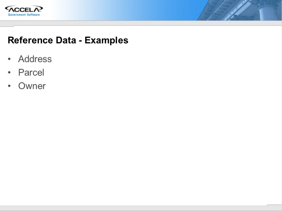 Reference Data - Examples Address Parcel Owner