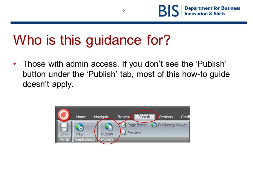 2 Who is this guidance for. Those with admin access.