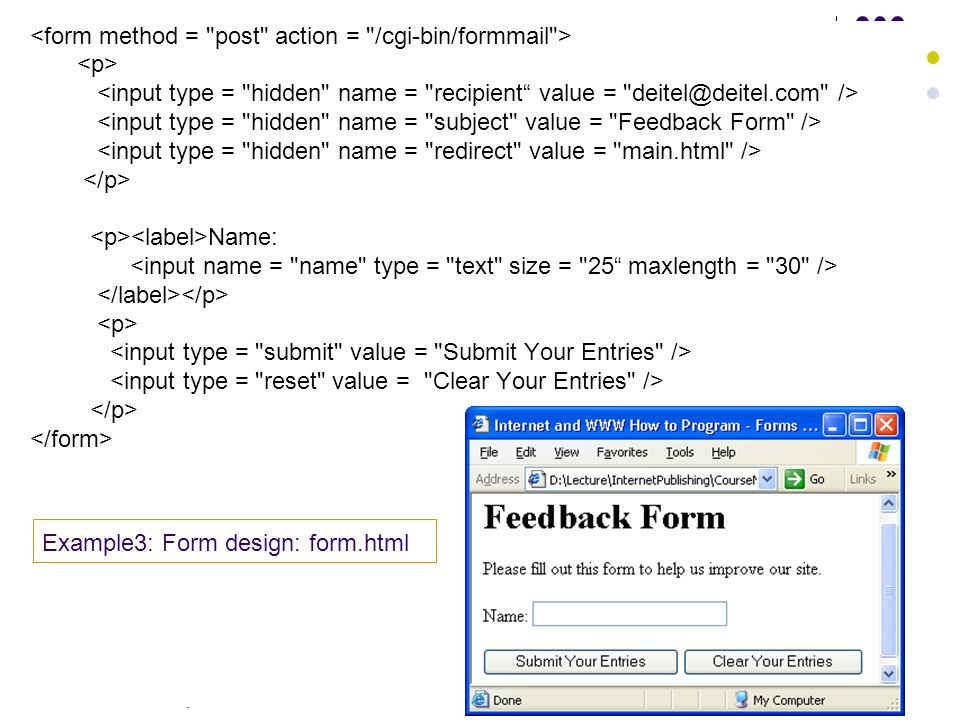 . 13 Name: Example3: Form design: form.html
