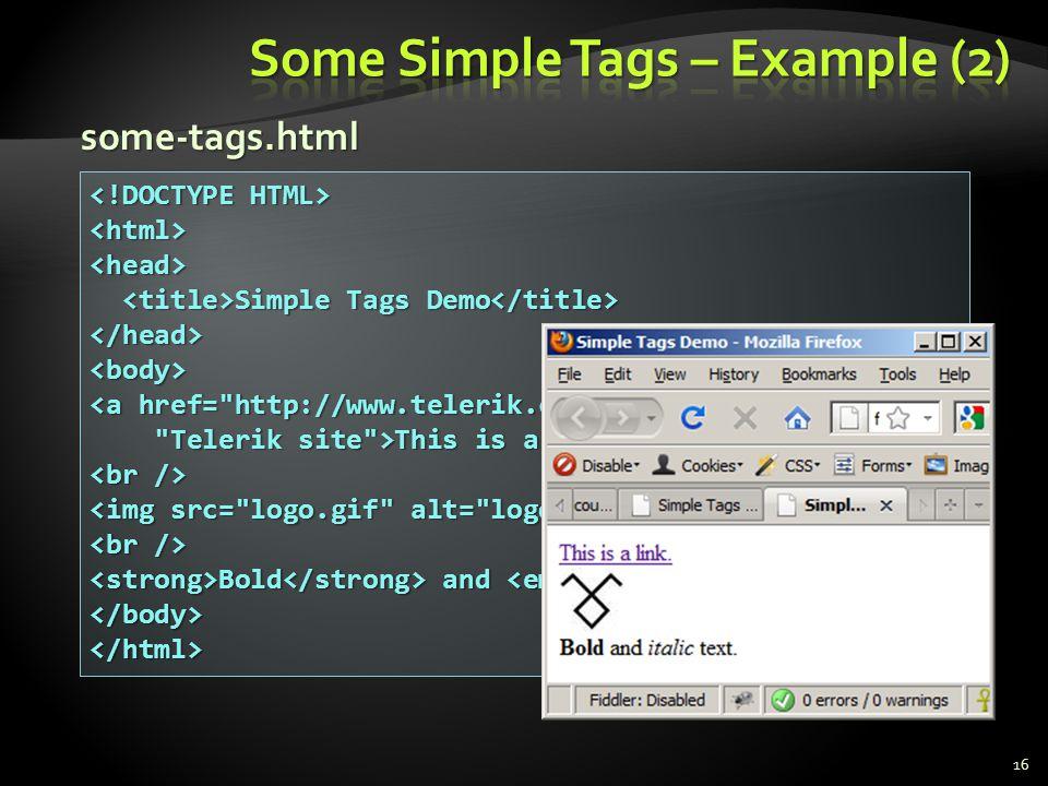 16 <html><head> Simple Tags Demo Simple Tags Demo </head><body> <a href=