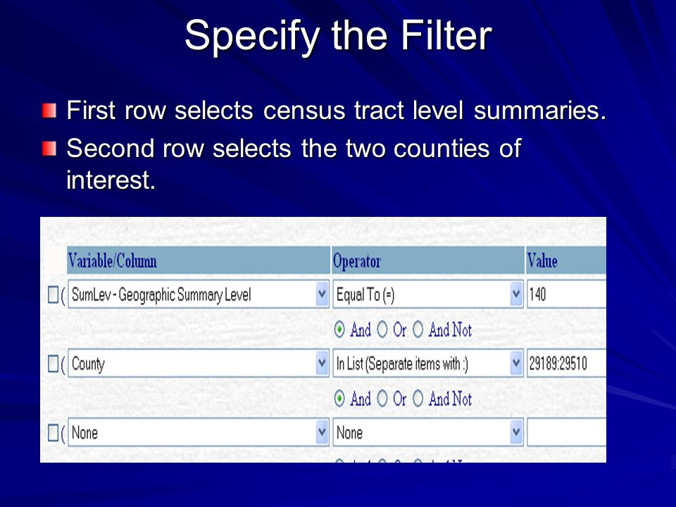 Specify the Filter First row selects census tract level summaries.