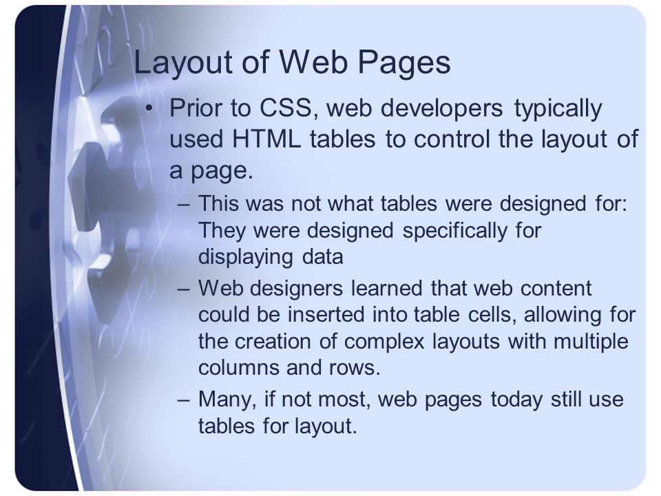 Why use CSS for layouts.