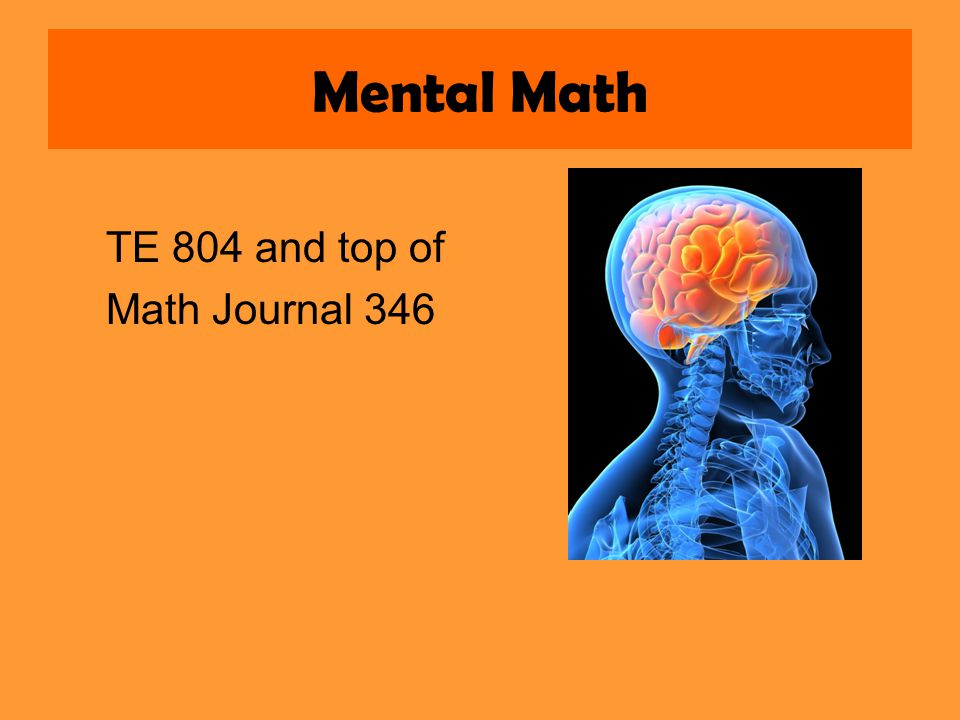 Mental Math TE 804 and top of Math Journal 346