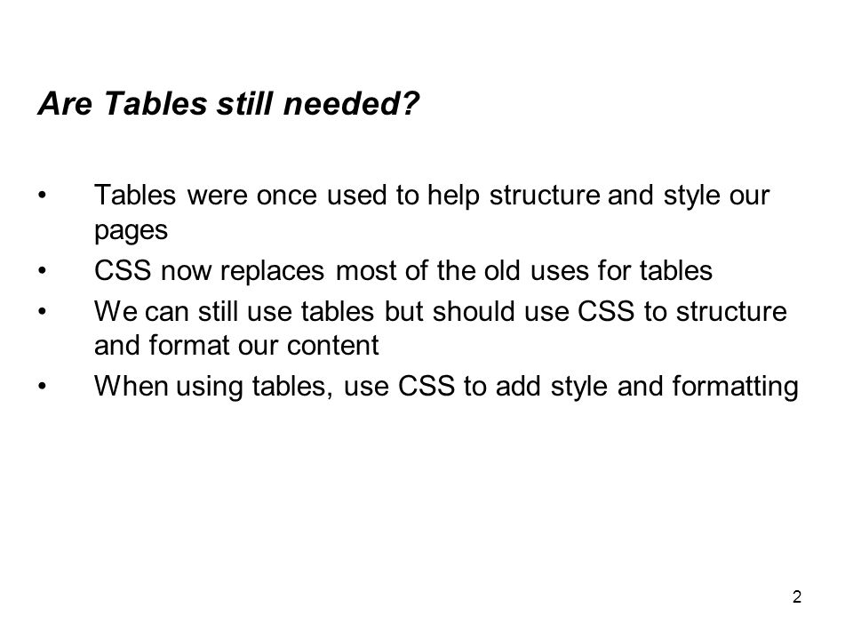13 Styling the table using CSS, what is styled.