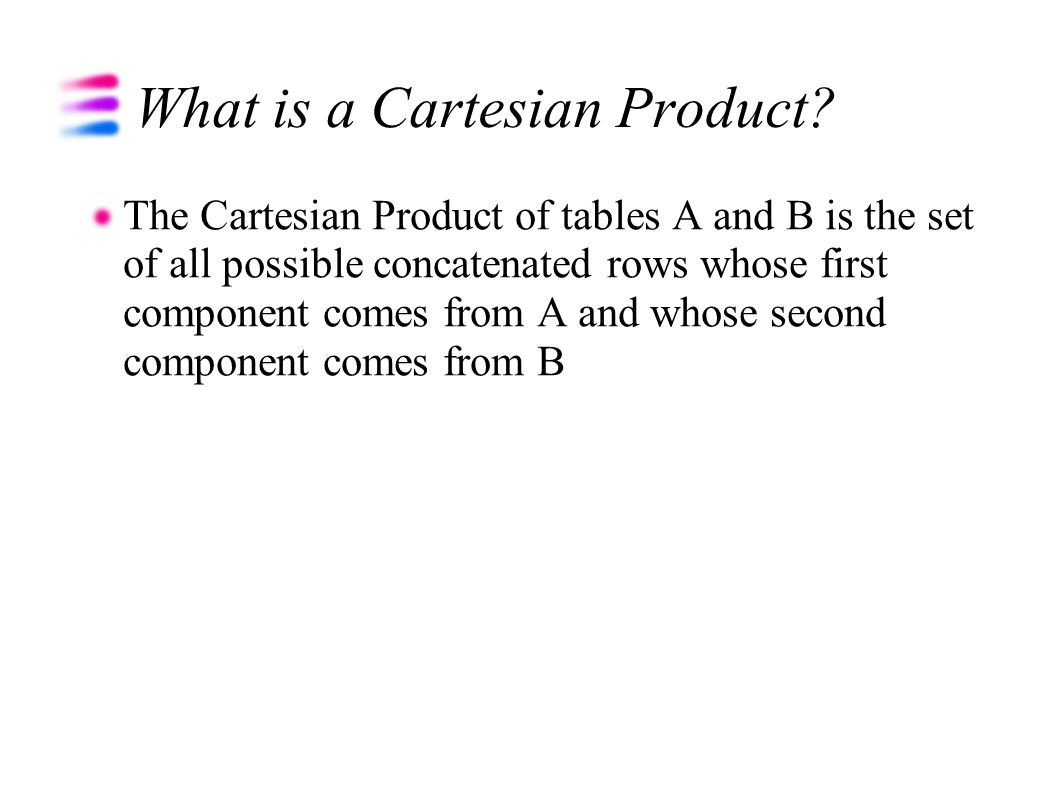 What is a Cartesian Product.