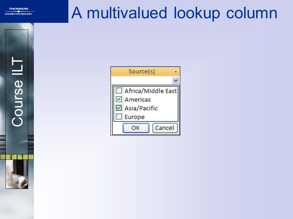Course ILT A multivalued lookup column