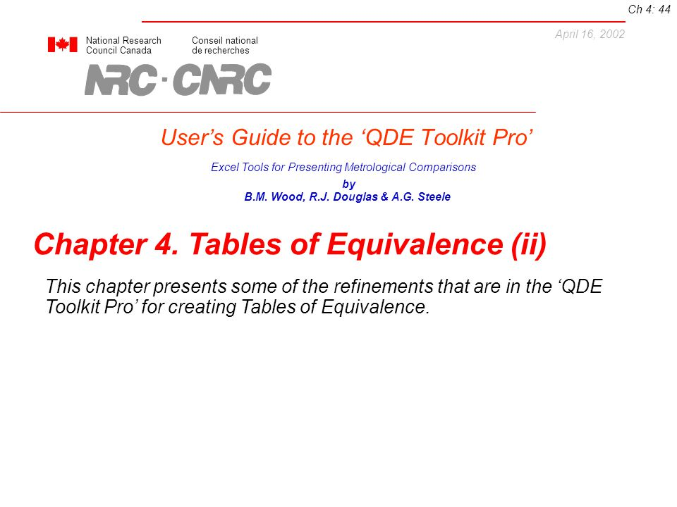 Users Guide to the QDE Toolkit Pro National ResearchConseil national Council Canadade recherches Excel Tools for Presenting Metrological Comparisons by B.M.