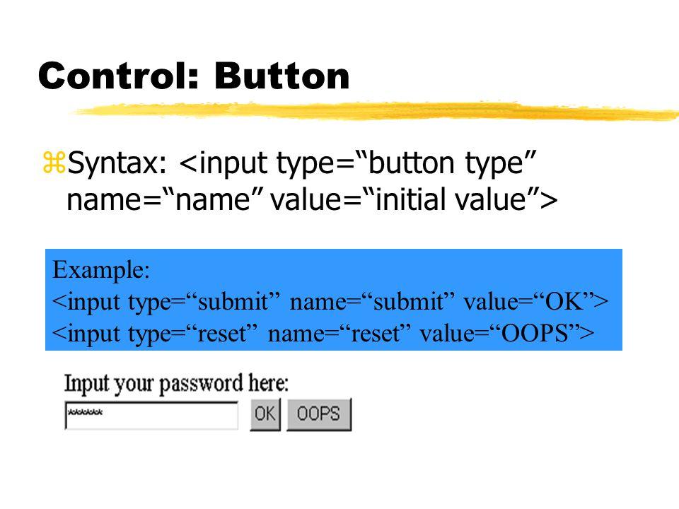 Control: Button zSyntax: Example: