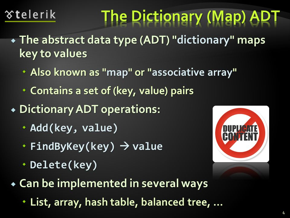 Dictionary relies on Dictionary relies on Object.Equals() – for comparing the keys Object.Equals() – for comparing the keys Object.GetHashCode() – for calculating the hash codes of the keys Object.GetHashCode() – for calculating the hash codes of the keys SortedDictionary relies on IComparable for ordering the keys SortedDictionary relies on IComparable for ordering the keys Built-in types like int, long, float, string and DateTime already implement Equals(), GetHashCode() and IComparable Built-in types like int, long, float, string and DateTime already implement Equals(), GetHashCode() and IComparable Other types used when used as dictionary keys should provide custom implementations Other types used when used as dictionary keys should provide custom implementations 25