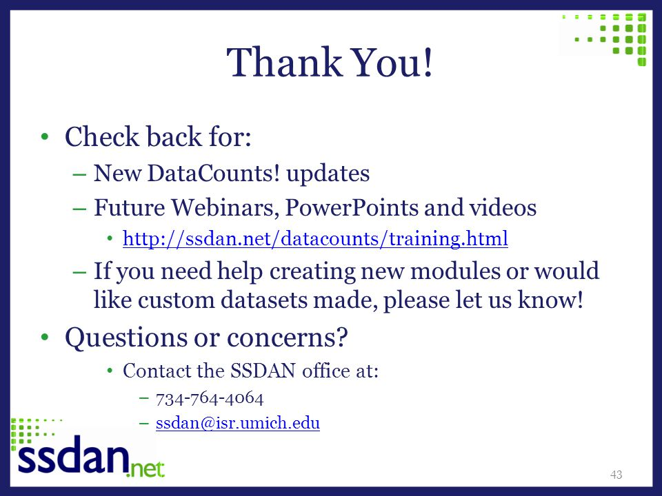 Thank You. Check back for: – New DataCounts.