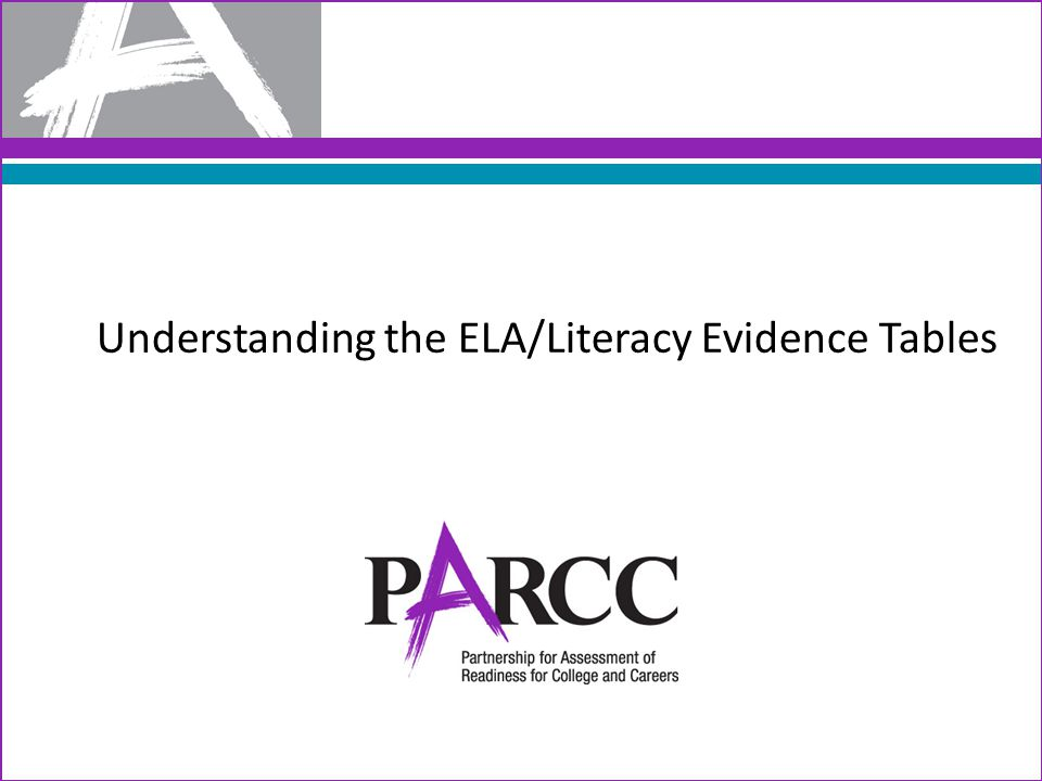 Understanding the ELA/Literacy Evidence Tables