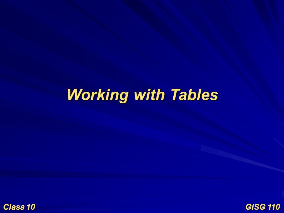 Manipulating tables Once table is populated or existing table is opened in ArcMap or ArcCatalog –Sort ascending or descending –Summarize –Calculate Values –Statistics –Freeze/Unfreeze Column Right-click