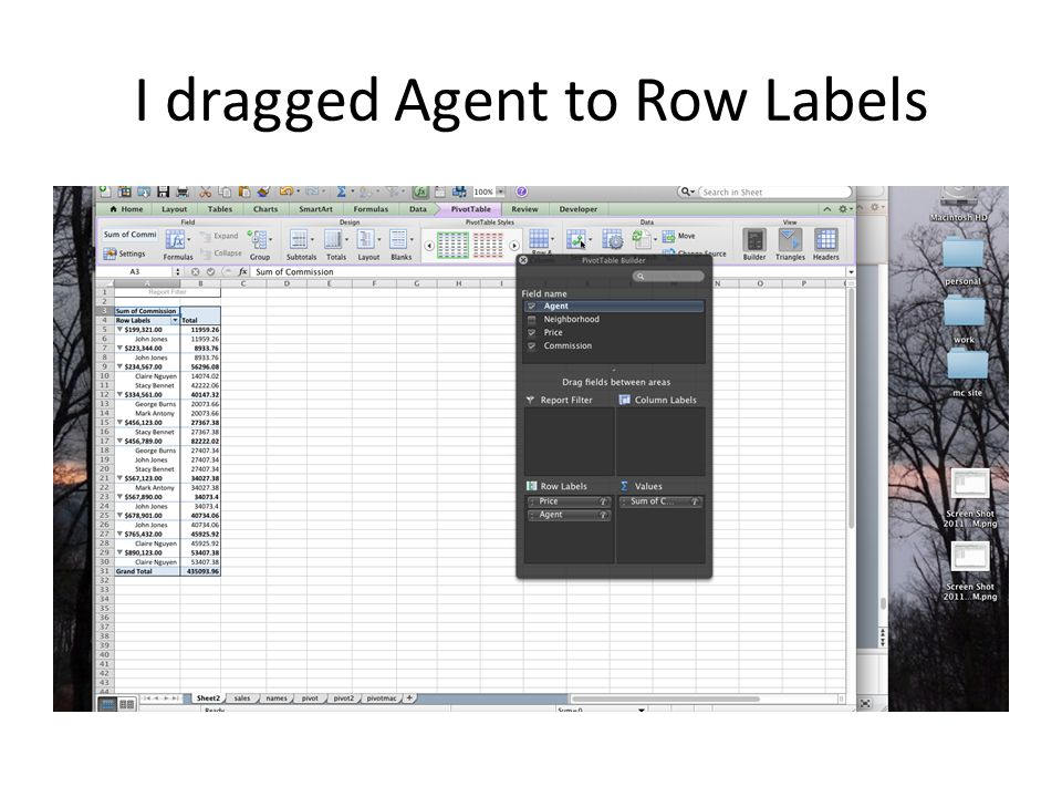I dragged Agent to Row Labels