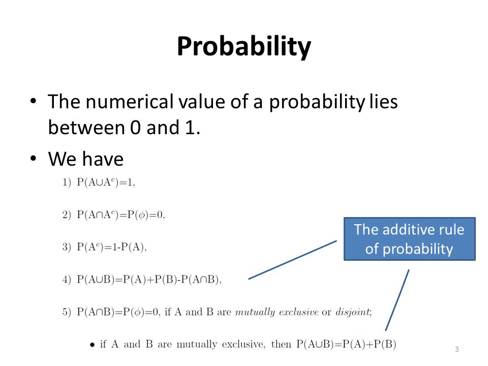 For any two events A and B – If A and B are disjoint (mutually exclusive) 4