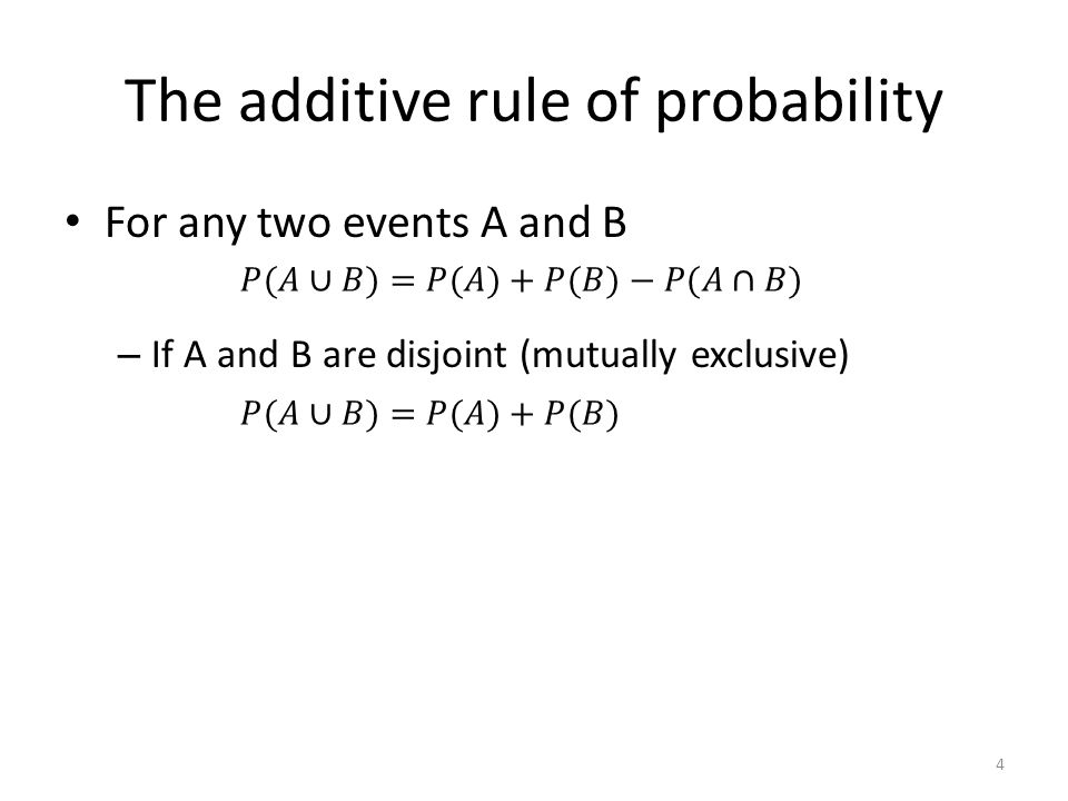 Example of the additive rule of probability If S is the event that an individual in the study is currently employed or currently unemployed or not in the labor force, i.e.