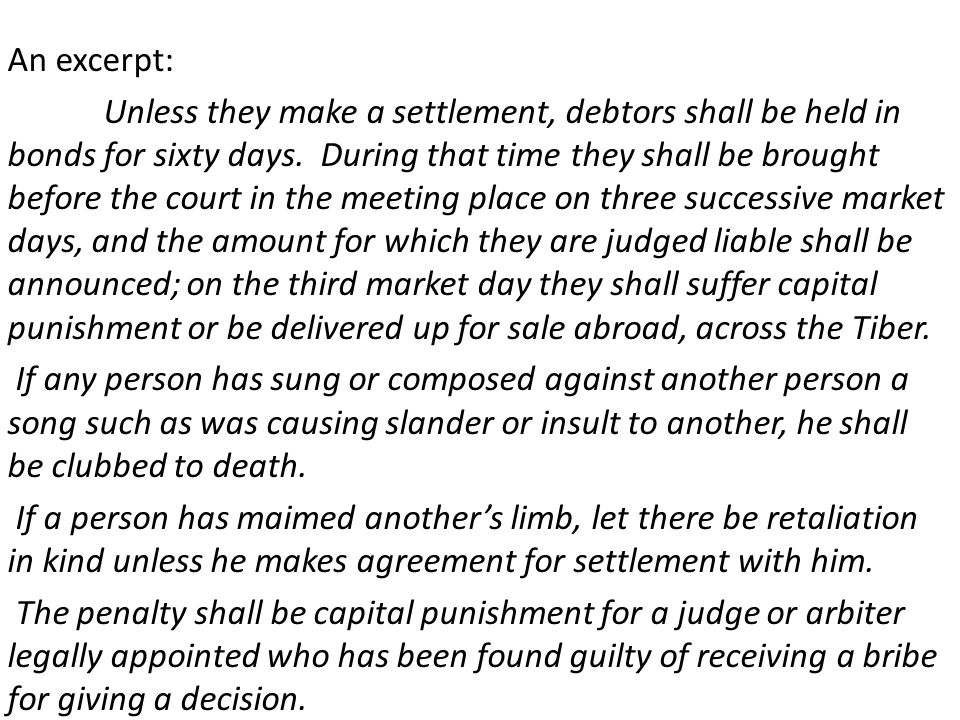 An excerpt: Unless they make a settlement, debtors shall be held in bonds for sixty days.
