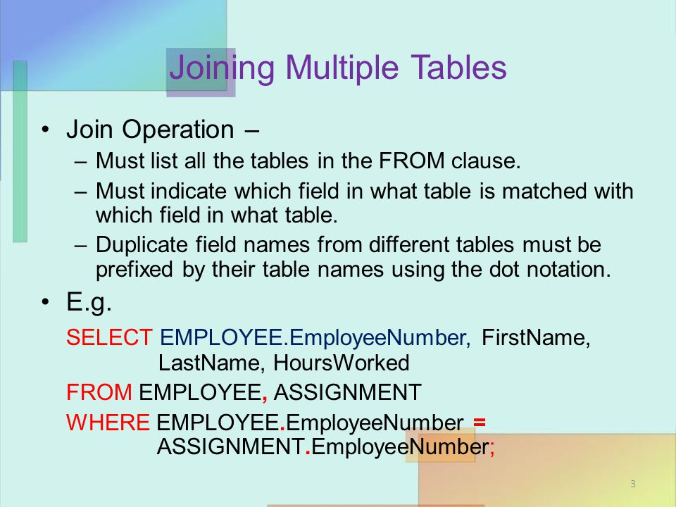 Joining Multiple Tables Notice that the records that dont match in two tables wont show in the result.