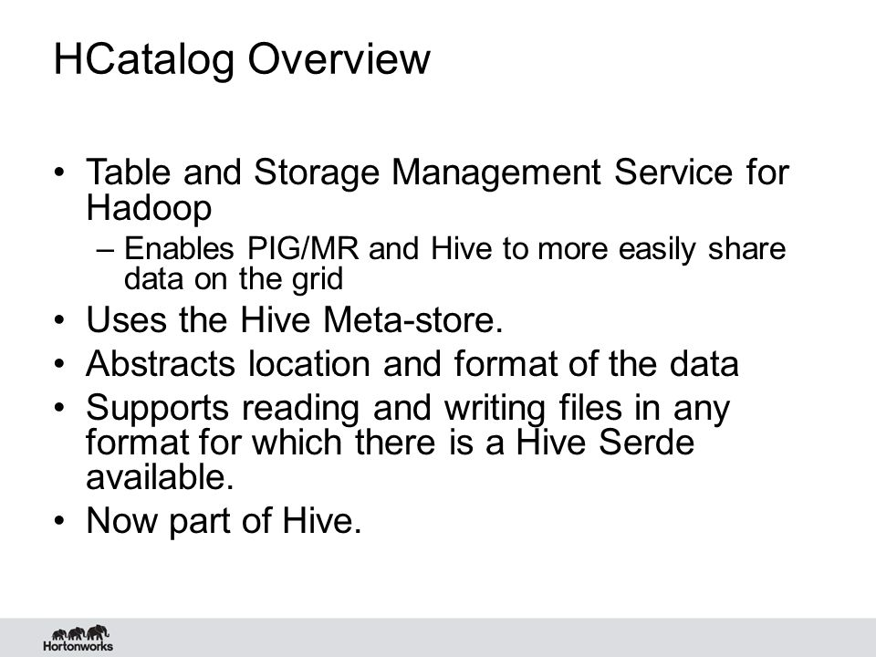 Sqoop HCatalog Integration Goals Support HCatalog features consistent with Sqoop usage.