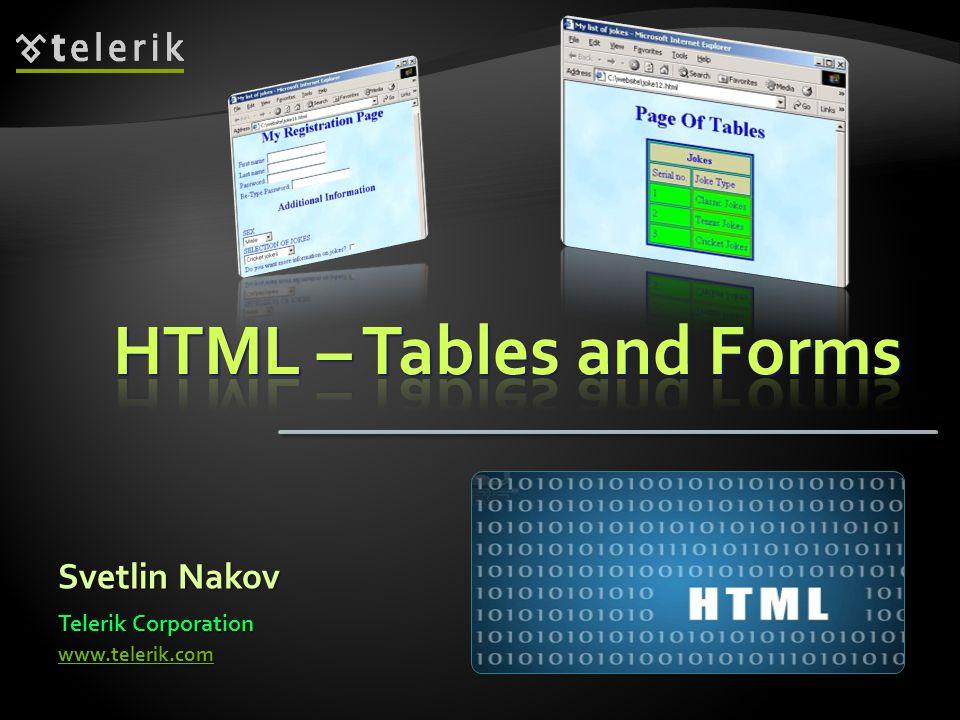 Svetlin Nakov Telerik Corporation www.telerik.com